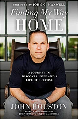 Finding My Way Home by author John Houston